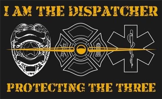 I am the dispatcher protecting the three